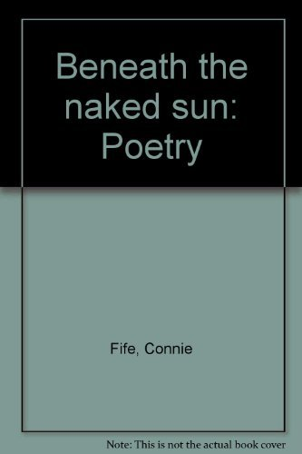 9780920813591: Beneath the naked sun: Poetry