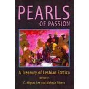 Pearls of Passion: A Treasury of Lesbian Erotica: Lee, C. Allyson