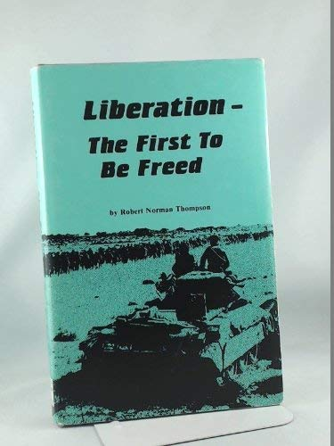 Liberation - The First to be Freed