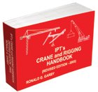 IPT's Crane and Rigging Handbook, Revised Edition