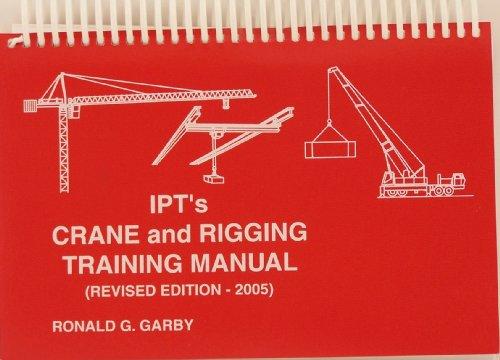 9780920855034: Ipt's Crane and Rigging Training Manual 2005 Edition