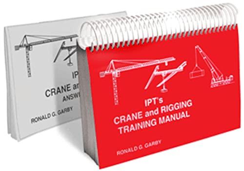 Ipt's crane and rigging training manual or handbook in 2018.