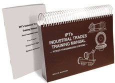 9780920855102: IPT's industrial trades handbook: Power transmission systems training manual