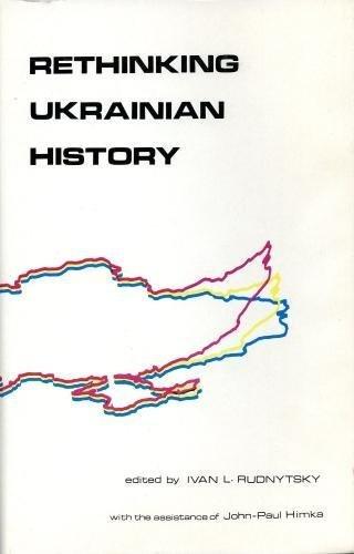9780920862148: Rethinking Ukrainian History (Canadian Library in Ukrainian Studies)