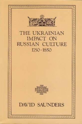 9780920862346: The Ukrainian Impact on Russian Culture 1750-1850 (Canadian Library in Ukrainian Studies)