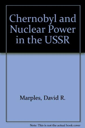 9780920862483: Chernobyl and Nuclear Power in the USSR