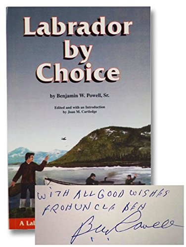 9780920884362: Labrador By Choice: A Labrador Trapper's Autobiography