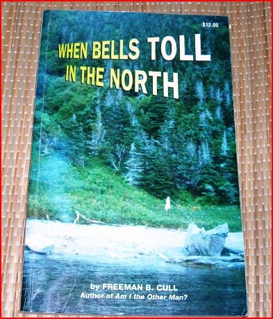 When Bells Toll In The North