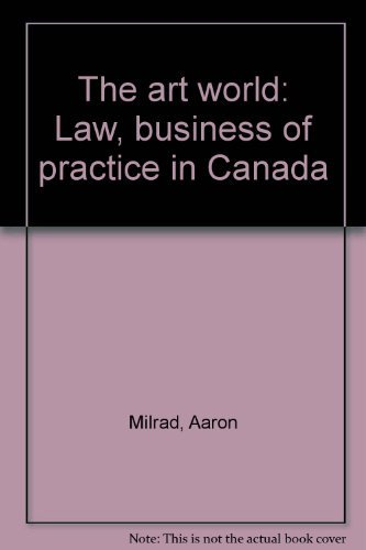 The Art World: Law, Business & Practice: Milrad and Agnew