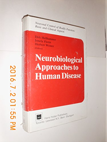 9780920887271: Neurobiological Approaches to Human Disease (NEURONAL CONTROL OF BODILY FUNCTION)