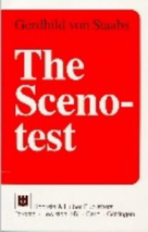 9780920887714: The Scenotest: A Practical Technique for Understanding Unconscious Problems and Personality Structure