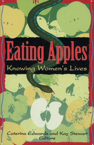 Eating Apples - Knowing Women's Lives