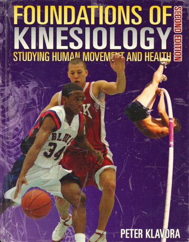9780920905081: Foundations of Kinesiology: Studying Human Movement and Health, 2nd Edition