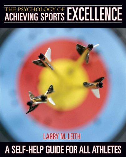 9780920905135: The Psychology of Achieving Sports Excellence: A Self-Help Guide for All Athletes