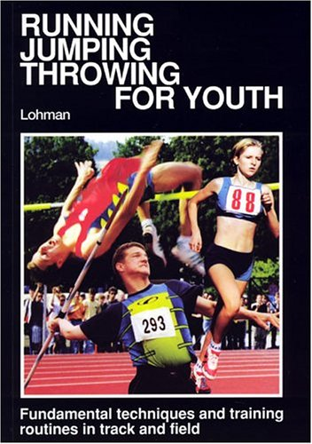 9780920905326: Running, Jumping, Throwing for Youth