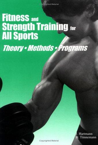 Fitness and Strength Training for All Sports: Jurgen Hartmann, Harold