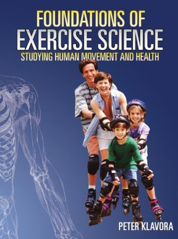 9780920905845: Foundations of Exercise Science: Studying Human Movement and Health