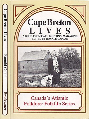 Cape Breton lives: A book from Cape: Caplan, Ronald (ed)