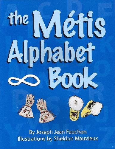 9780920915967: The Metis Alphabet Book