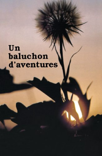 9780920944707: Un baluchon d'aventures: Collectif (French Edition)