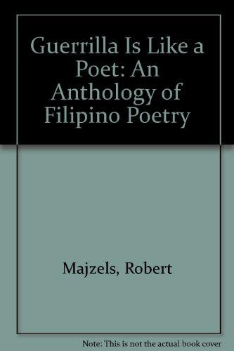 Guerrilla Is Like a Poet: An Anthology: Majzels, Robert
