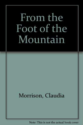 From the Foot of the Mountain: Morrison, Claudia
