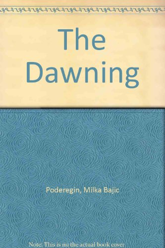 9780920953716: The Dawning