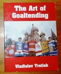 The Art of Goaltending: Tretiak, Vladislav