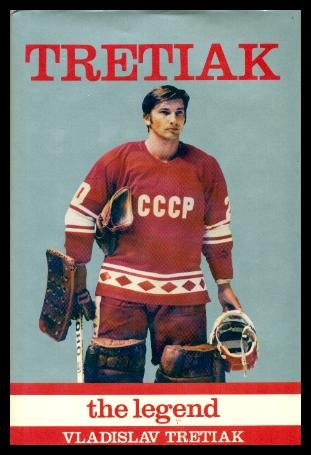 9780920985243: Tretiak: The Legend