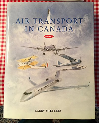 Air Transport In Canada. 2 Volume Set