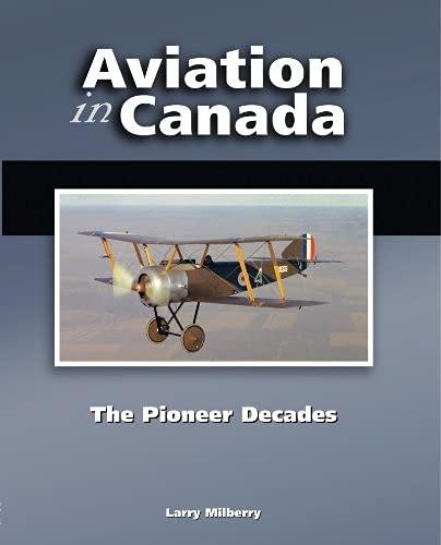 9780921022190: Aviation in Canada: The Pioneer Decades