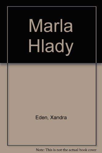 Marla Hlady: Hlady, Marla; Campbell,
