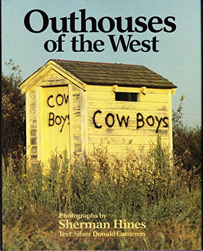 Outhouses of the West: Hines, Sherman