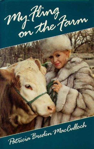 9780921054184: My Fling on the Farm