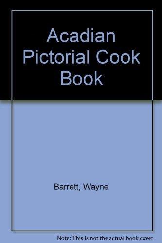 9780921054627: Acadian Pictorial Cookbook