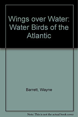 Wings Over Water: Water Birds of the Atlantic