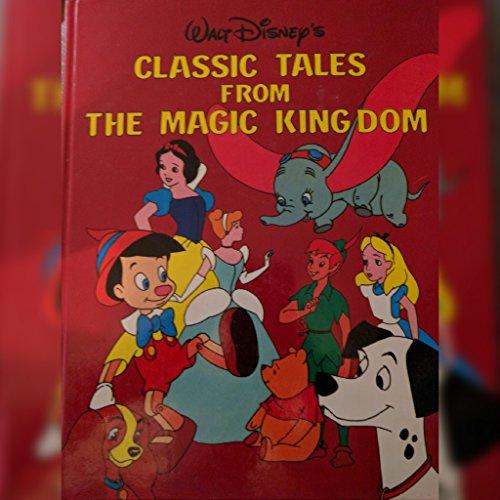 9780921061267: Walt Disney's Classic Tales from the Magic Kingdom