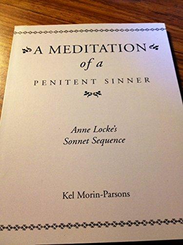 9780921075196: Meditation of a Penitent Sinner: Anne Locke's Sonnet Sequence