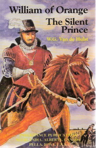 9780921100157: William of Orange: The Silent Prince