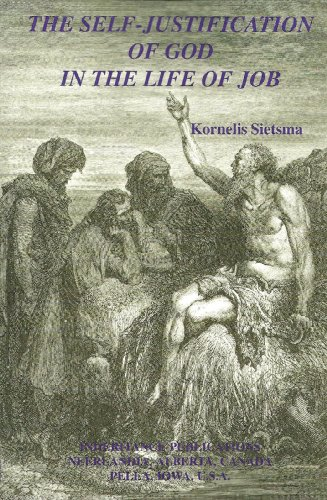 The Self-Justification of God in the Life of Job: Sietsma, Kornelis
