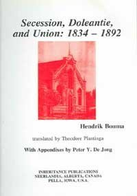 9780921100362: Secession, Doleantie, and Union: 1834-1892