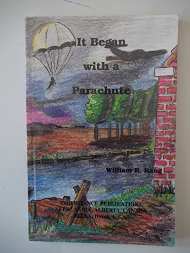 9780921100386: It Began With a Parachute