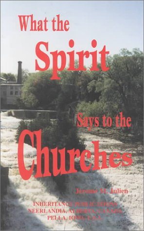 9780921100768: What the Spirit Says to the Churches