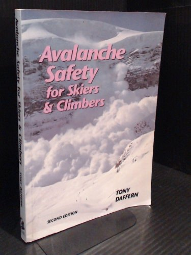 9780921102151: Avalanche Safety for Skiers and Climbers