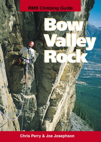9780921102472: Bow Valley Rock
