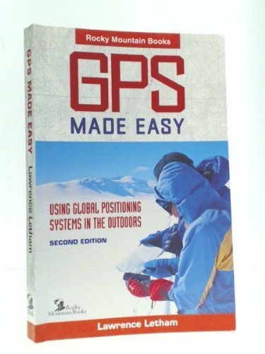 9780921102663: Gps Made Easy: Using Global Positioning Systems in the Outdoors