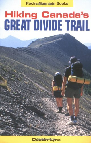 9780921102793: Hiking Canada's Great Divide Trail