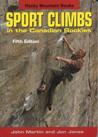 Sport Climbs in the Canadian Rockies: John Martin