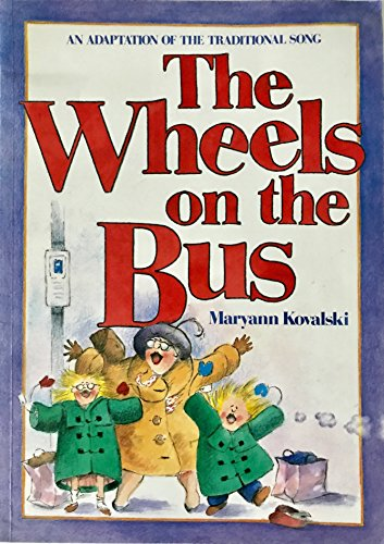 9780921103097: The wheels on the bus