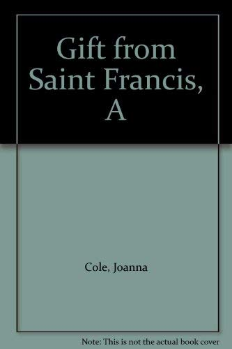 A Gift from Saint Francis : The First Creche: Cole, Joanna